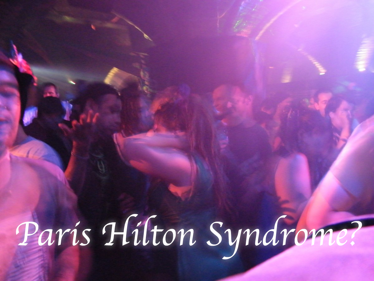 "Discourage ""Paris Hilton Syndrome"""